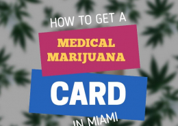 How to Get a Medical Marijuana Card in Miami