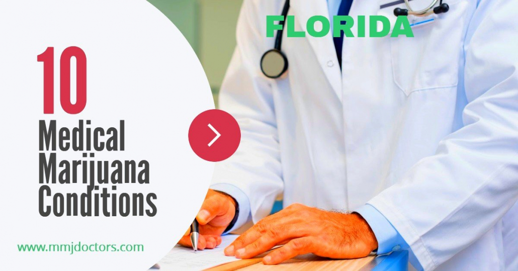 10 Medical Marijuana Conditions in Florida
