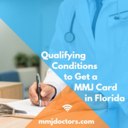 Qualifying Conditions to Get a MMJ Card in Florida