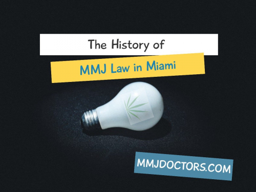 The History of MMJ Law in Miami