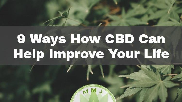 how cbd can improve your life