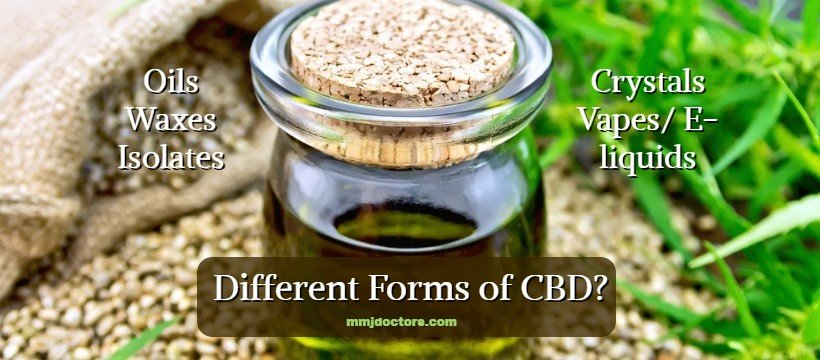 Forms of CBD products