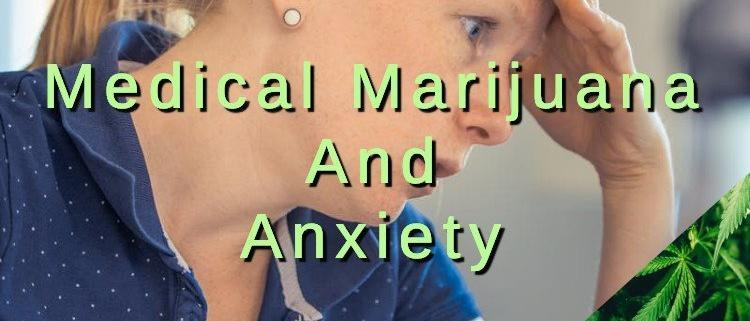 Medical Cannabis for Anxiety