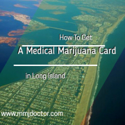 Medical Marijuana Card in Long Island