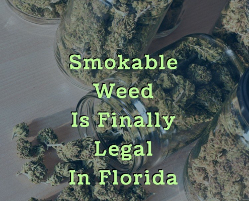 Smokable weed is finally legal in Florida - mmj doctor