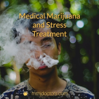 Medical Marijuana and Stress Treatment
