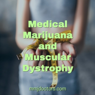 Medical Marijuana and Muscular Dystrophy