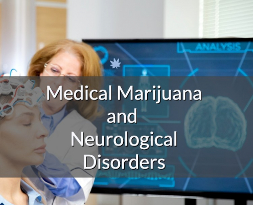 Medical Marijuana and Neurological Disorders
