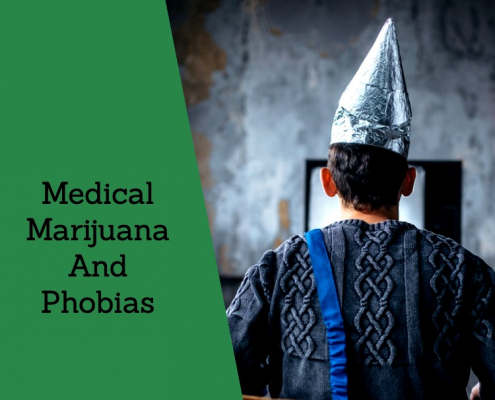Medical Marijuana And Phobias
